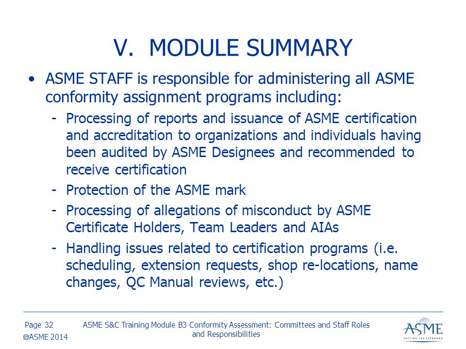VI. REFERENCES Procedures for ASME Codes and Standards Development Committees.