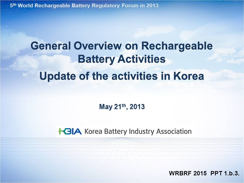 General Overview on Rechargeable Battery Activities