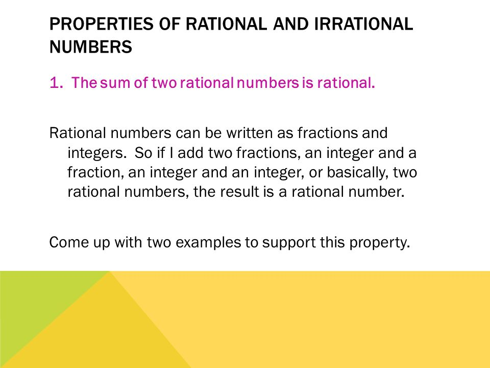 Properties of Rational and Irrational Numbers