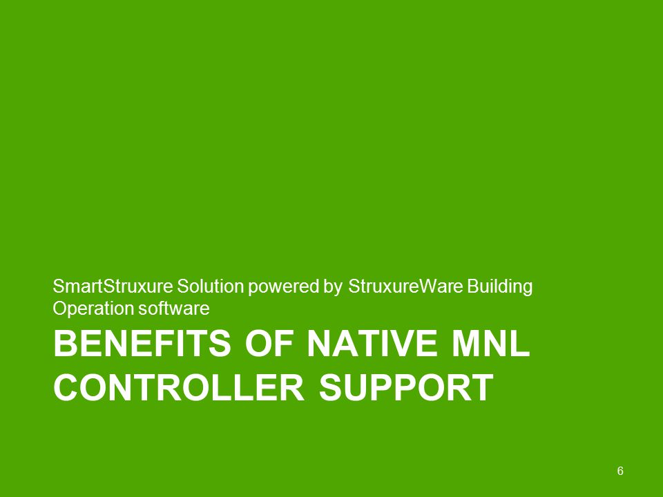 Benefits of Native MNL controller support