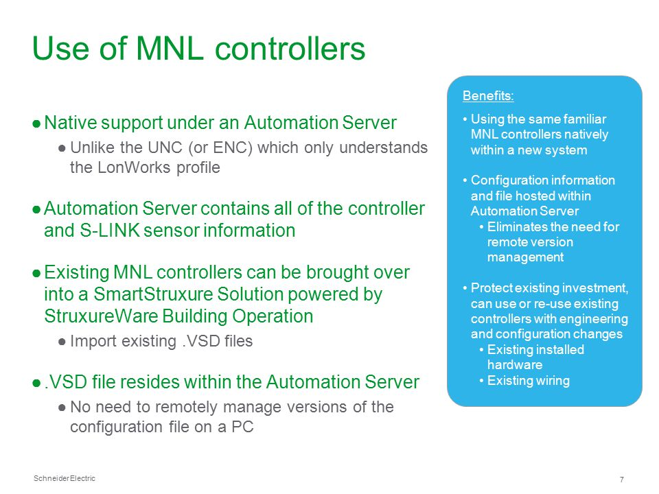 Use of MNL controllers Native support under an Automation Server