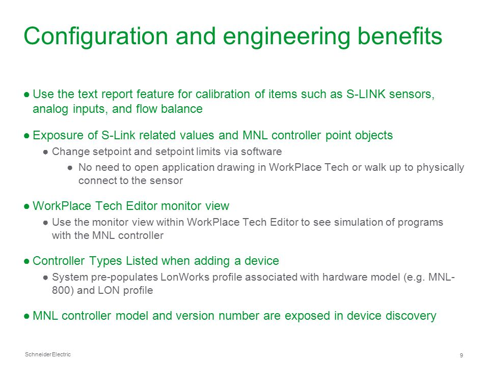 Configuration and engineering benefits