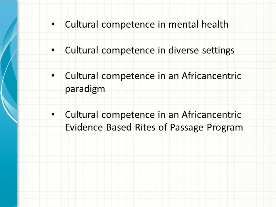 Cultural competence in mental health