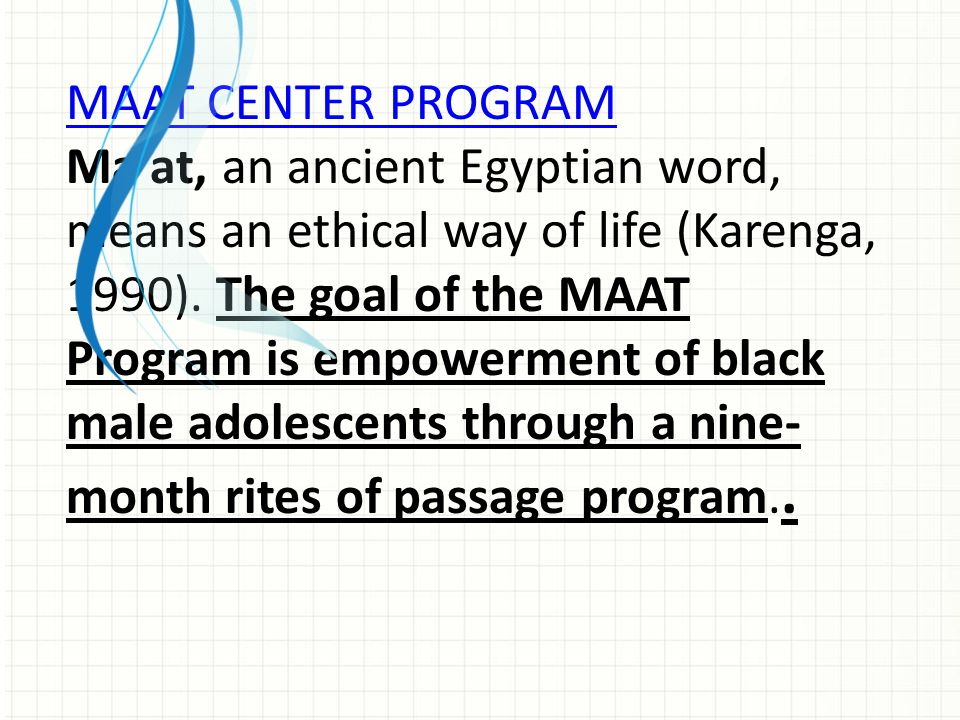 MAAT CENTER PROGRAM