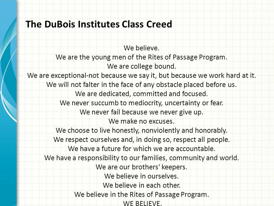 The DuBois Institutes Class Creed
