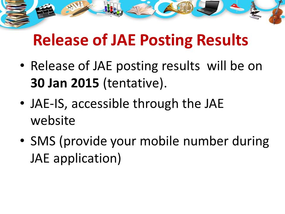 Release of JAE Posting Results