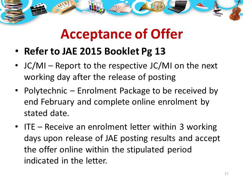 Acceptance of Offer Refer to JAE 2015 Booklet Pg 13
