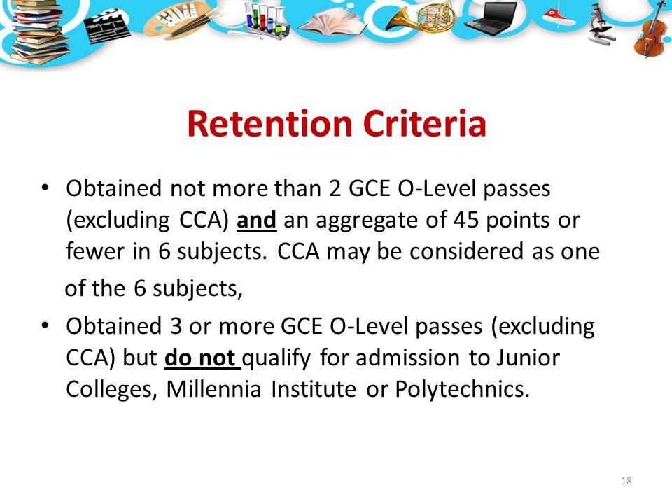 Retention Criteria