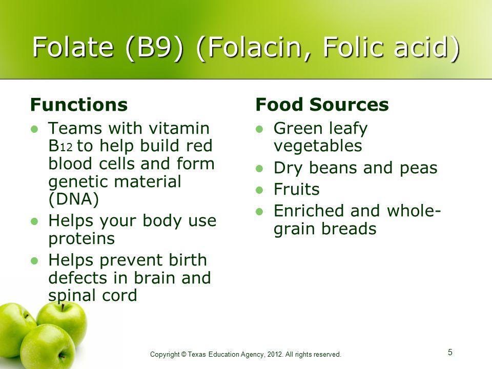 Folate (B9) (Folacin, Folic acid)