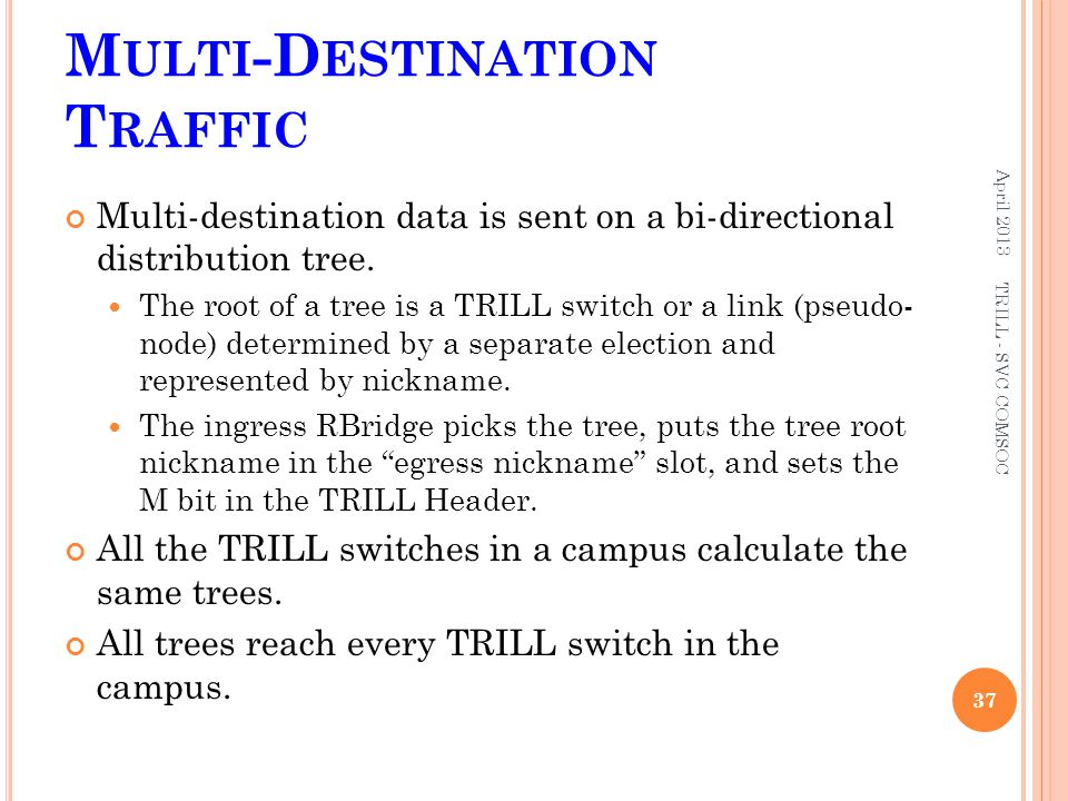 Multi-Destination Traffic