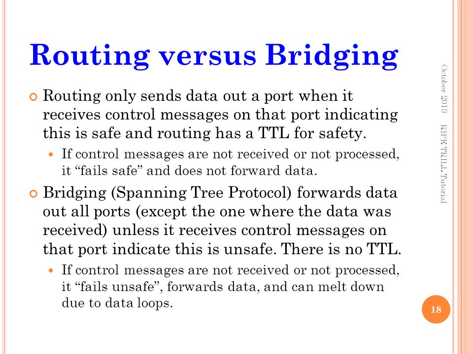 Routing versus Bridging