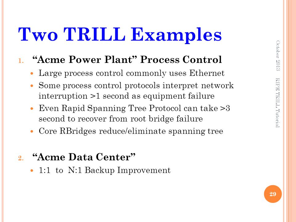 Two TRILL Examples Acme Power Plant Process Control