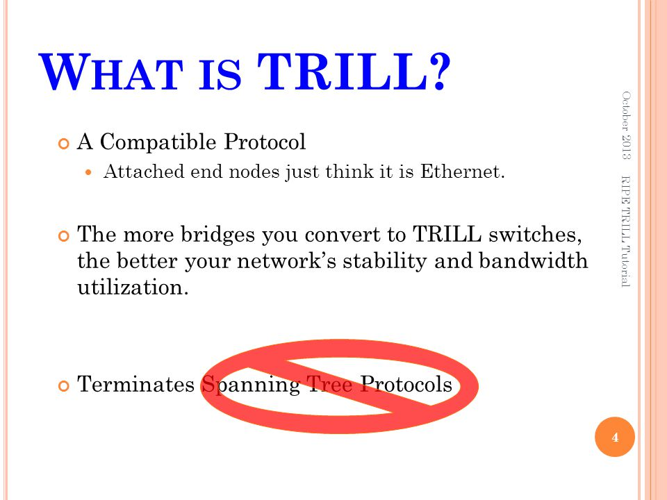 What is TRILL A Compatible Protocol