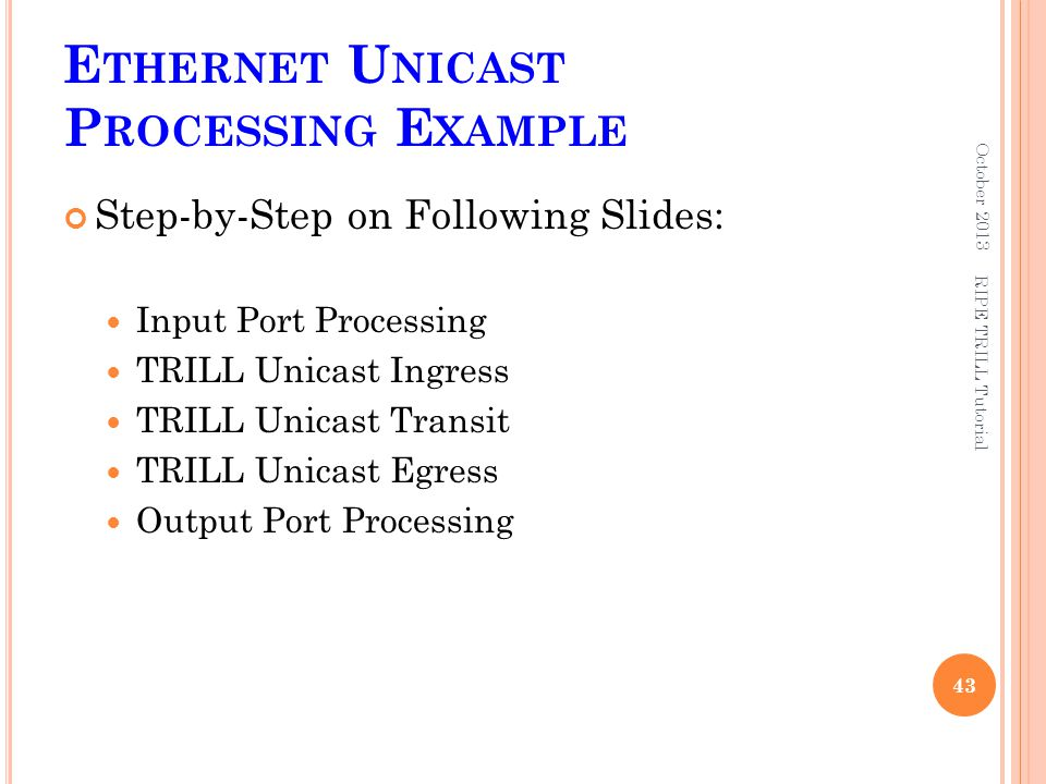 Ethernet Unicast Processing Example