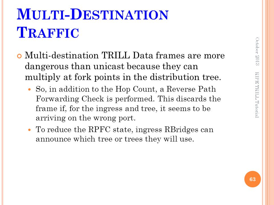 Multi-Destination Traffic