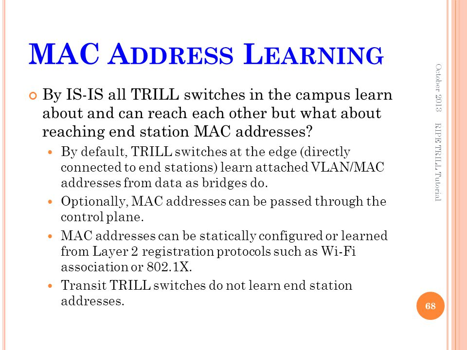 MAC Address Learning October 2013.