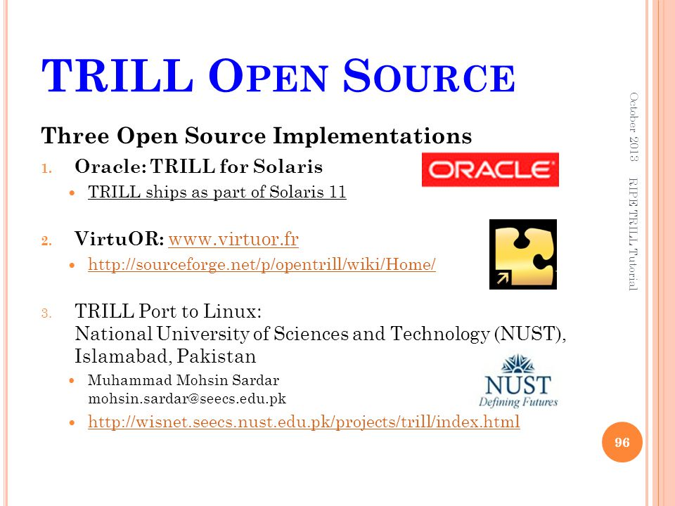 TRILL Open Source Three Open Source Implementations