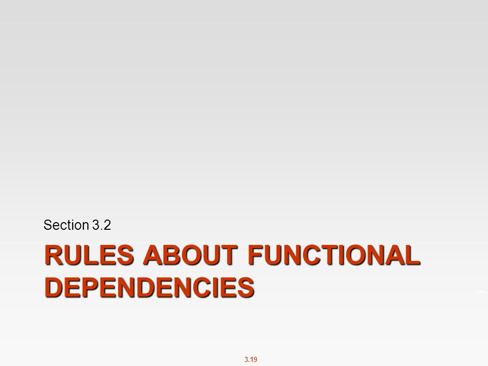 Rules About Functional Dependencies