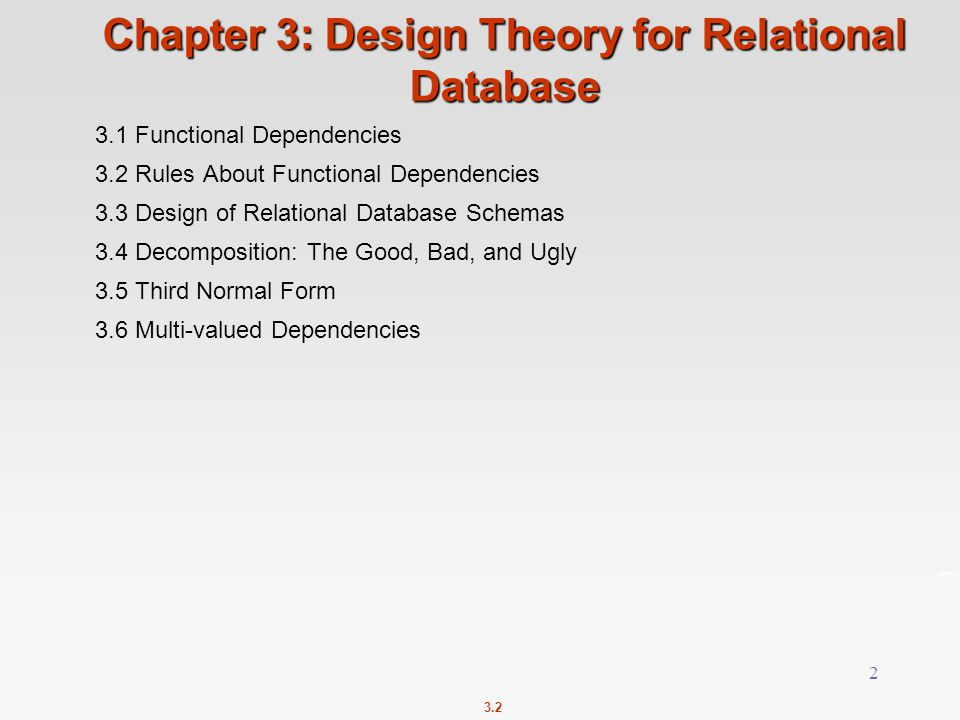 Chapter 3: Design Theory for Relational Database