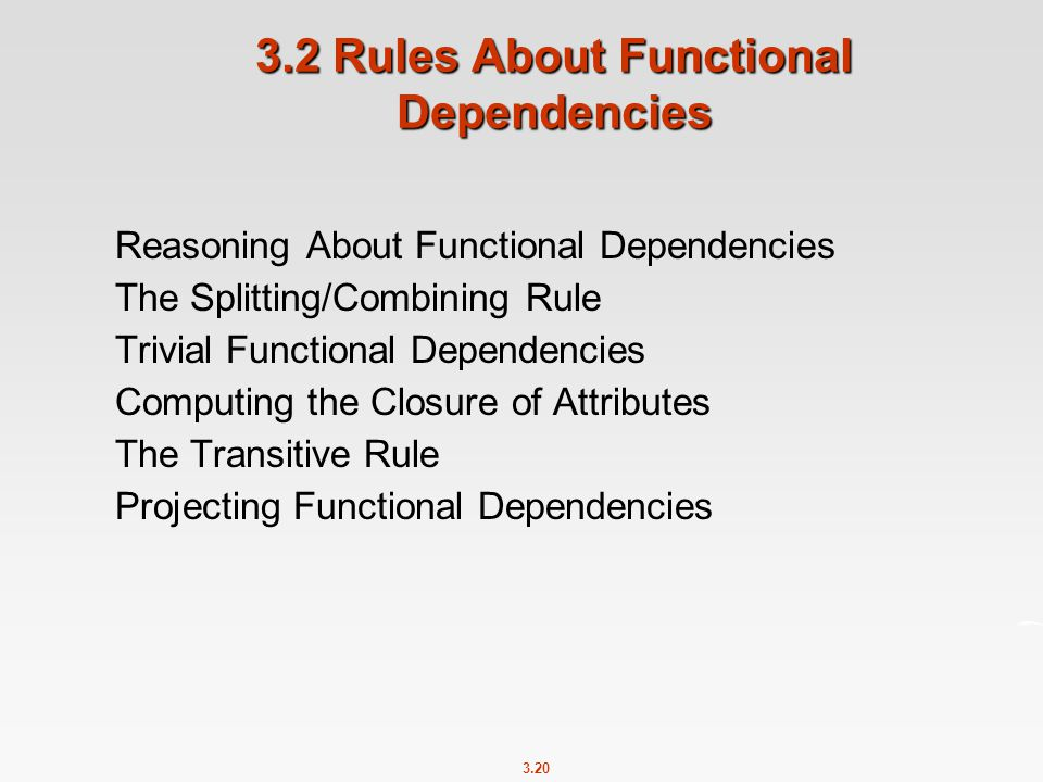 3.2 Rules About Functional Dependencies