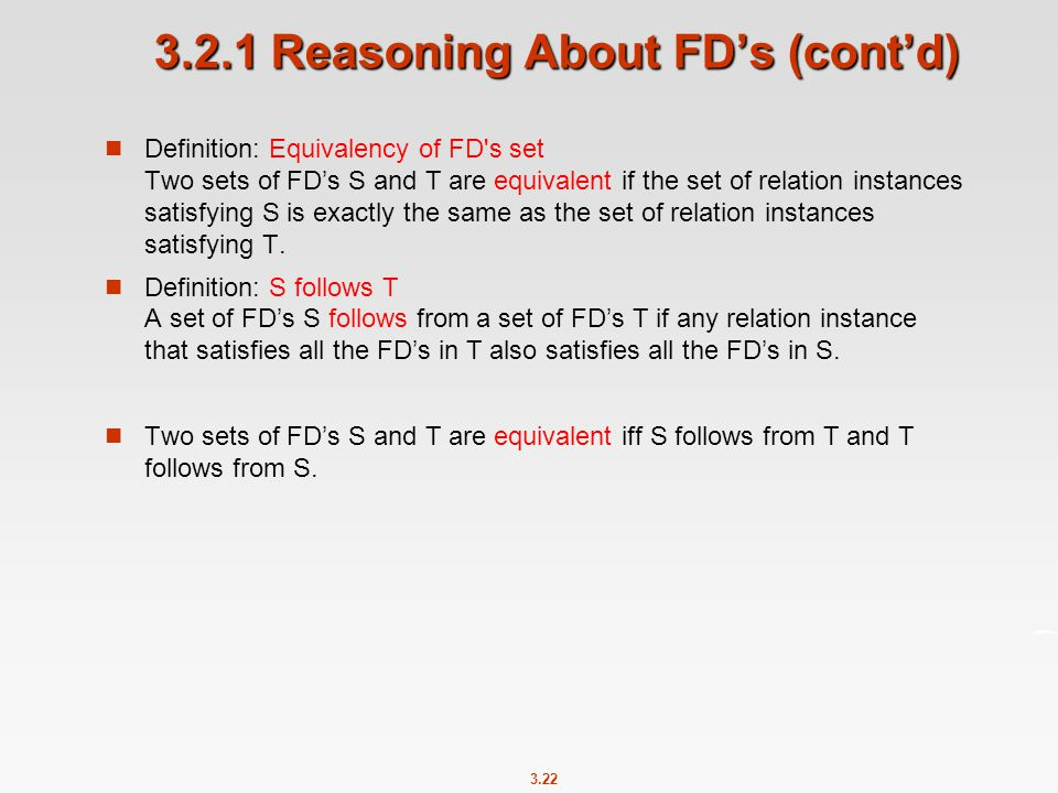 3.2.1 Reasoning About FD's (cont'd)