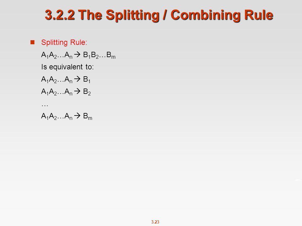 3.2.2 The Splitting / Combining Rule