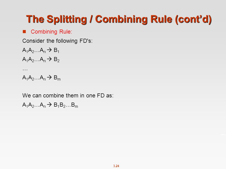 The Splitting / Combining Rule (cont'd)