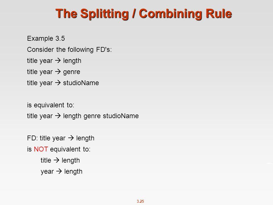 The Splitting / Combining Rule