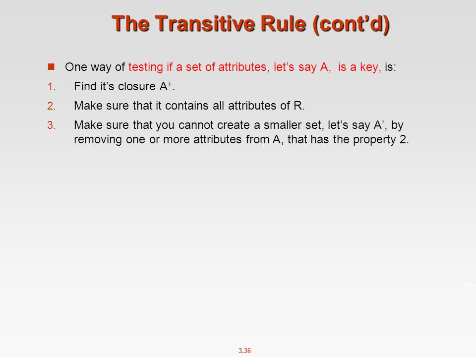 The Transitive Rule (cont'd)