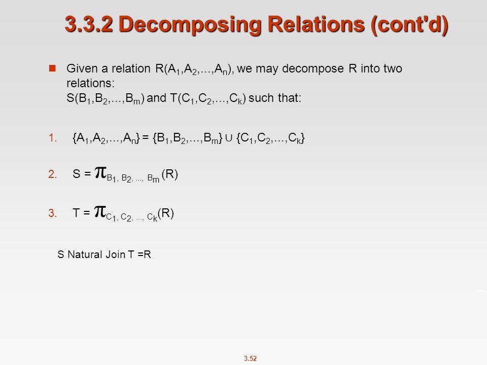 3.3.2 Decomposing Relations (cont d)