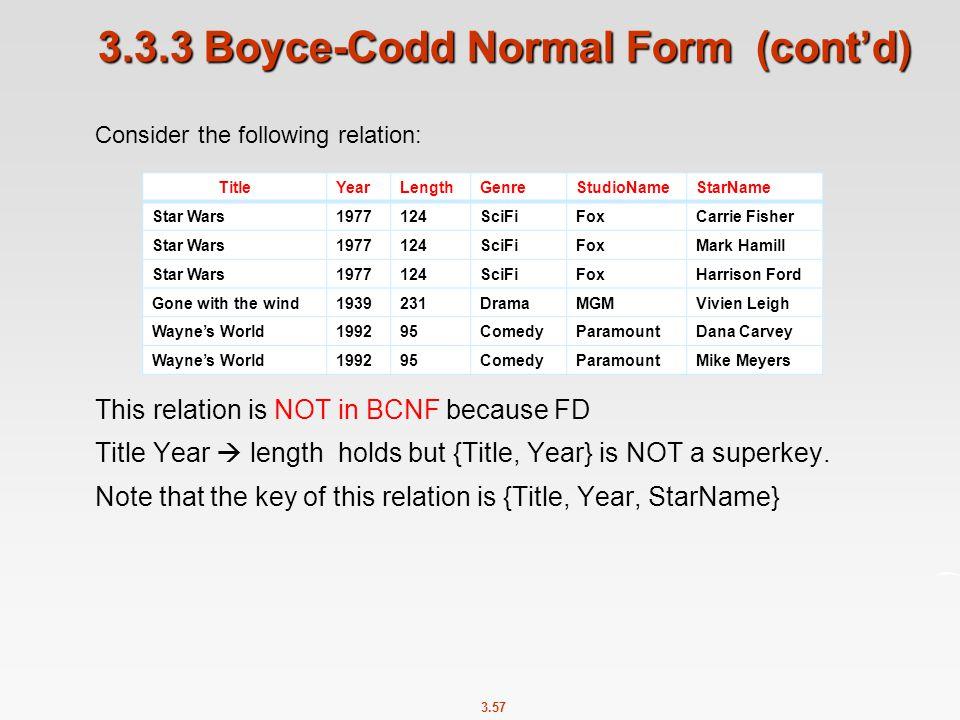 3.3.3 Boyce-Codd Normal Form (cont'd)