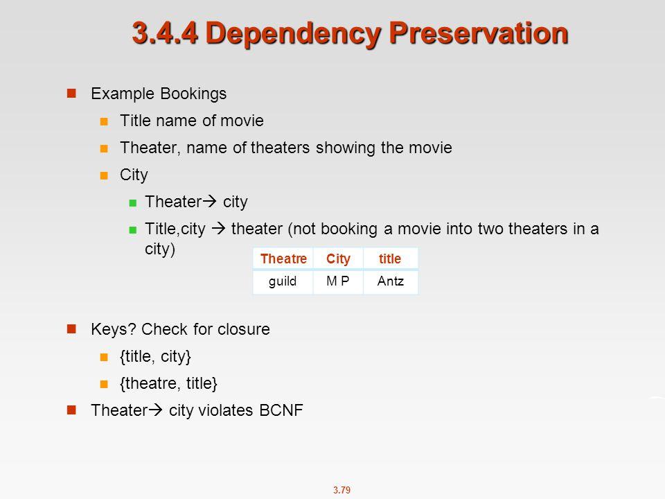 3.4.4 Dependency Preservation