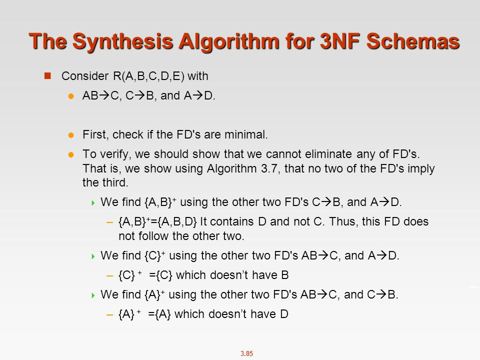 The Synthesis Algorithm for 3NF Schemas