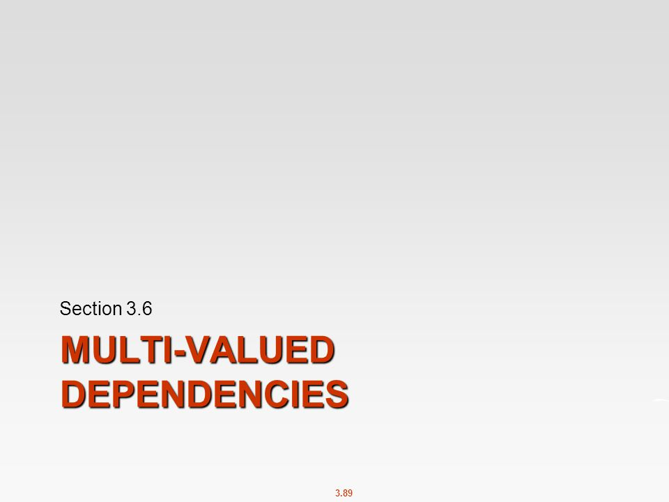 Multi-valued Dependencies