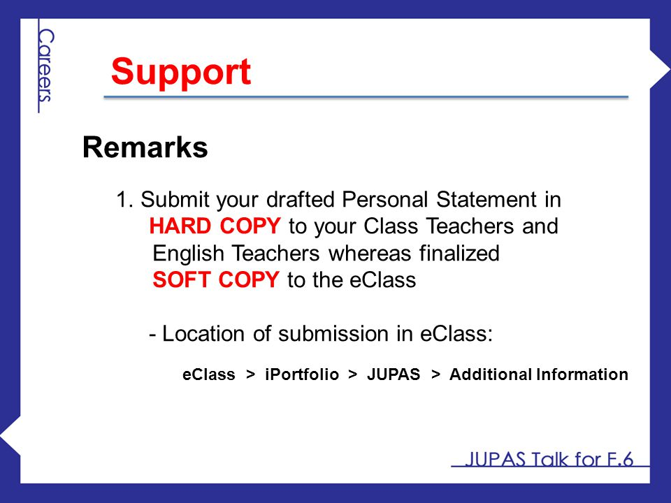 Support Remarks Submit your drafted Personal Statement in
