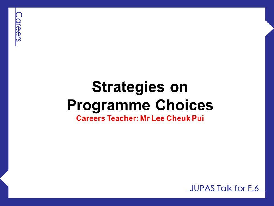 Careers Teacher: Mr Lee Cheuk Pui