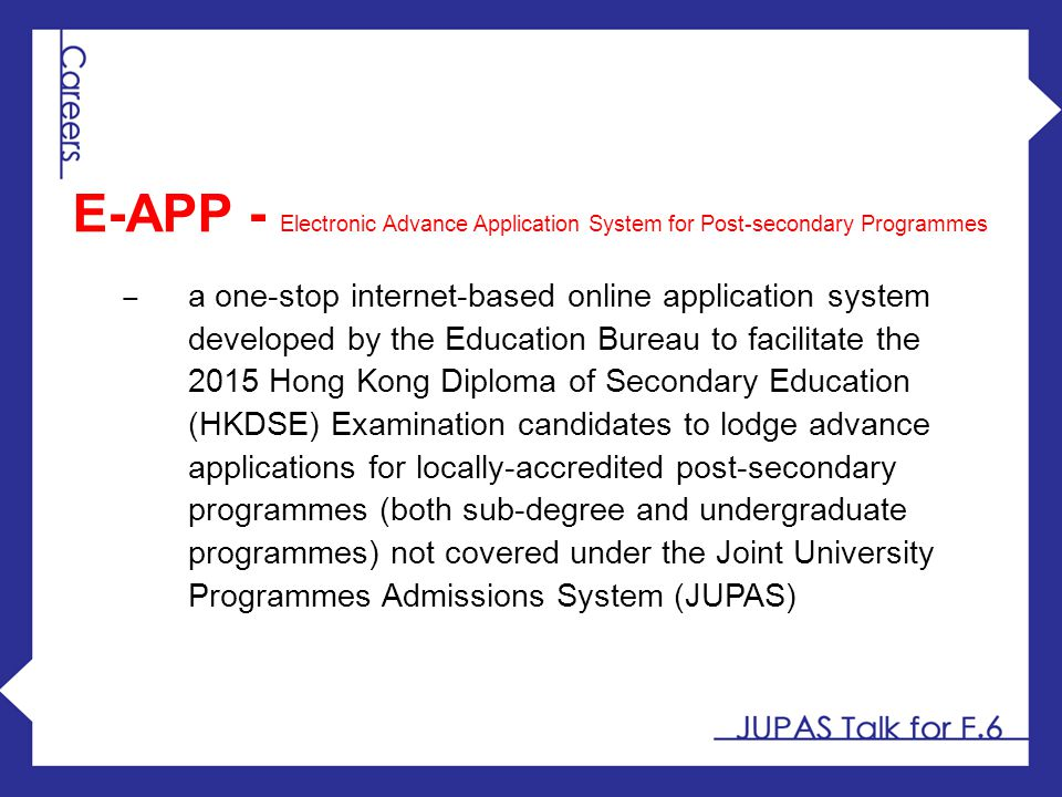 E-APP - Electronic Advance Application System for Post-secondary Programmes