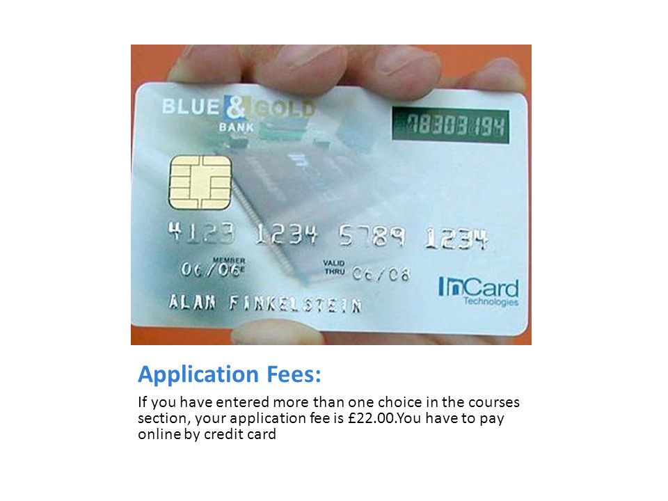 Application Fees: