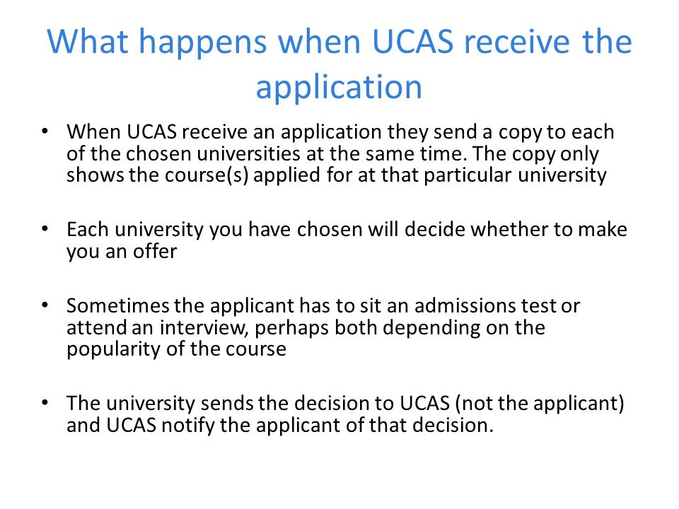 What happens when UCAS receive the application