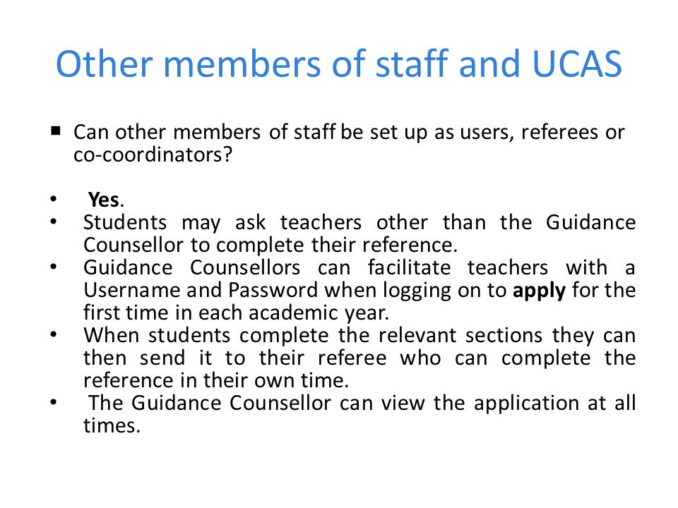 Other members of staff and UCAS