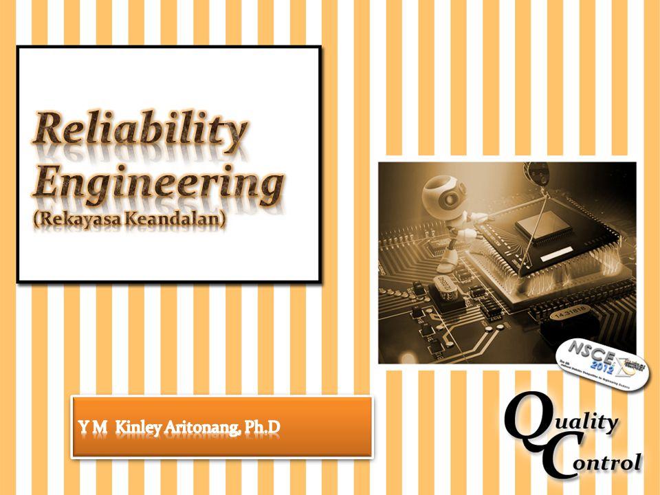 Reliability Engineering (Rekayasa Keandalan)