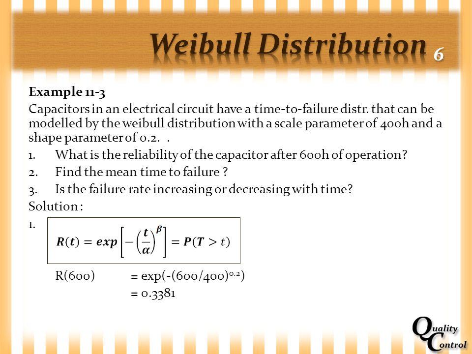 Weibull Distribution 6 Example 11-3