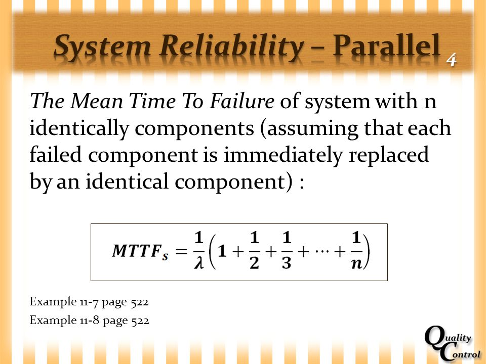 System Reliability – Parallel 4