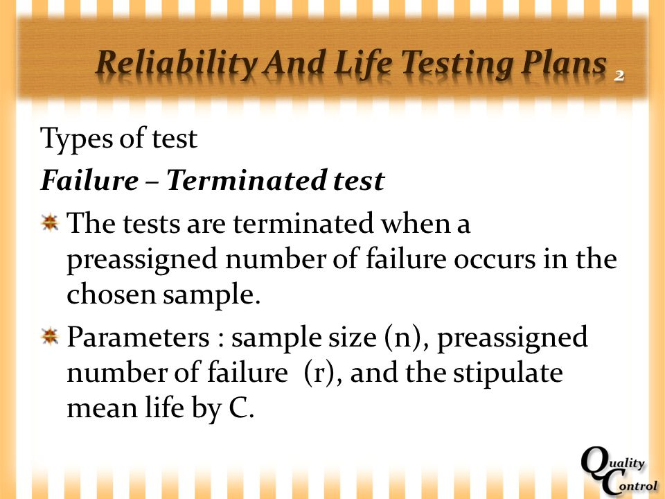 Reliability And Life Testing Plans 2