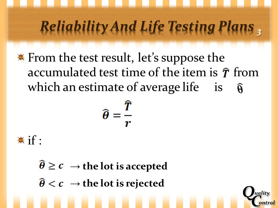 Reliability And Life Testing Plans 3