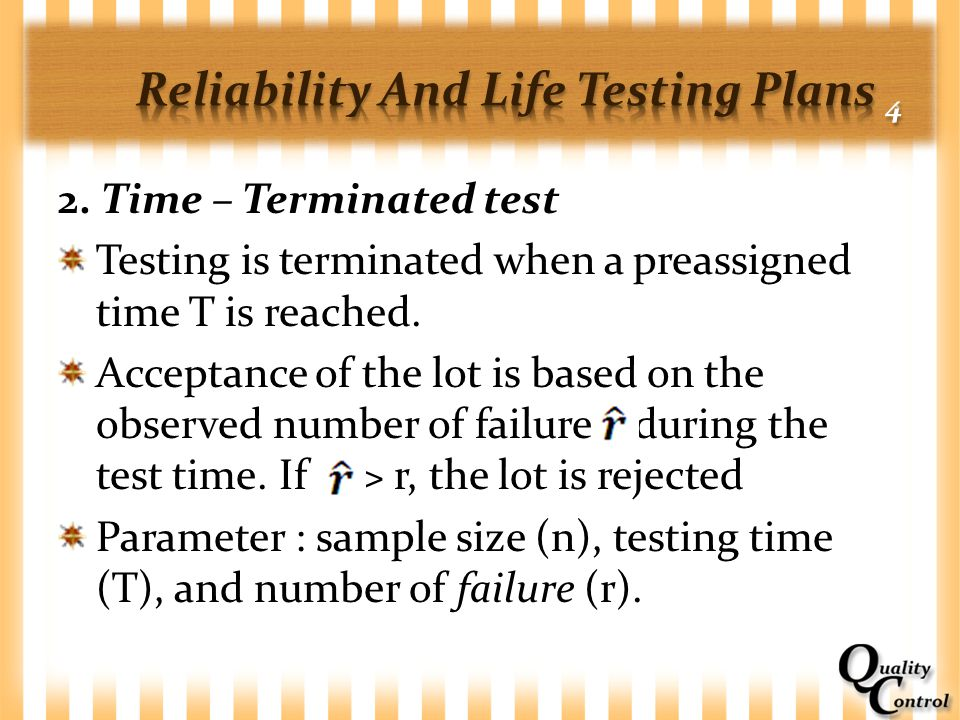 Reliability And Life Testing Plans 4