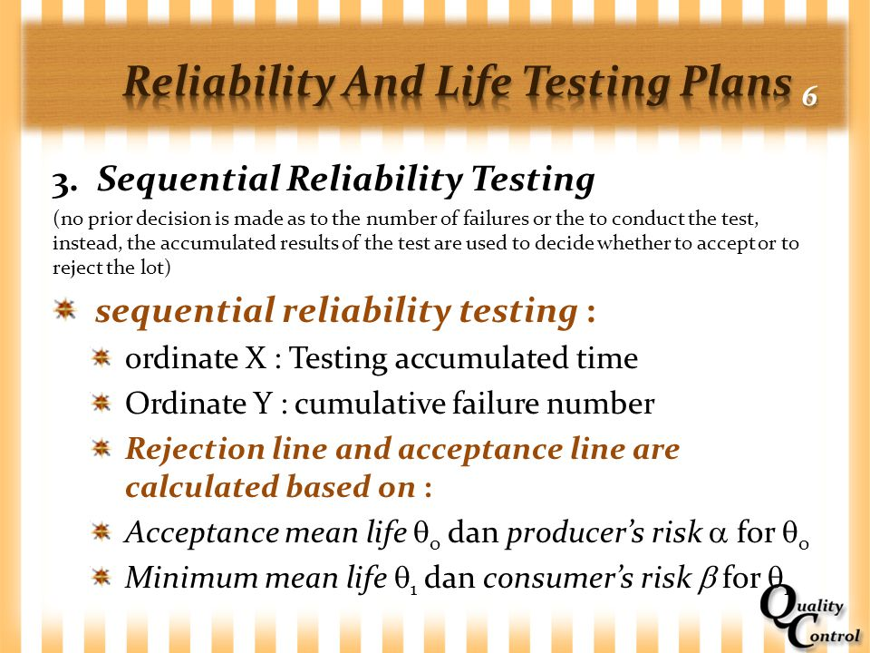 Reliability And Life Testing Plans 6