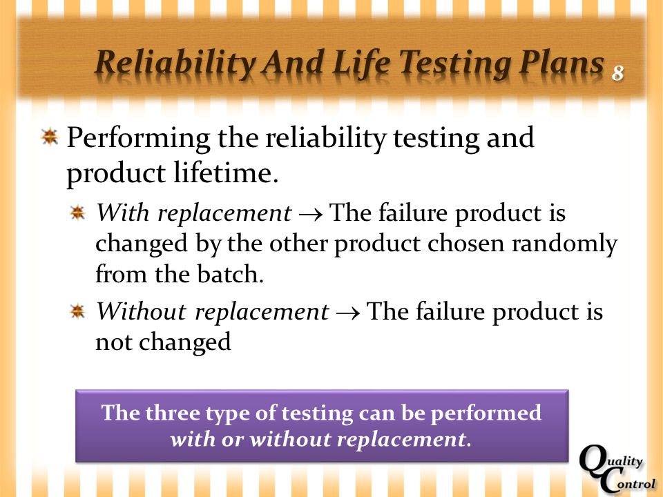 Reliability And Life Testing Plans 8