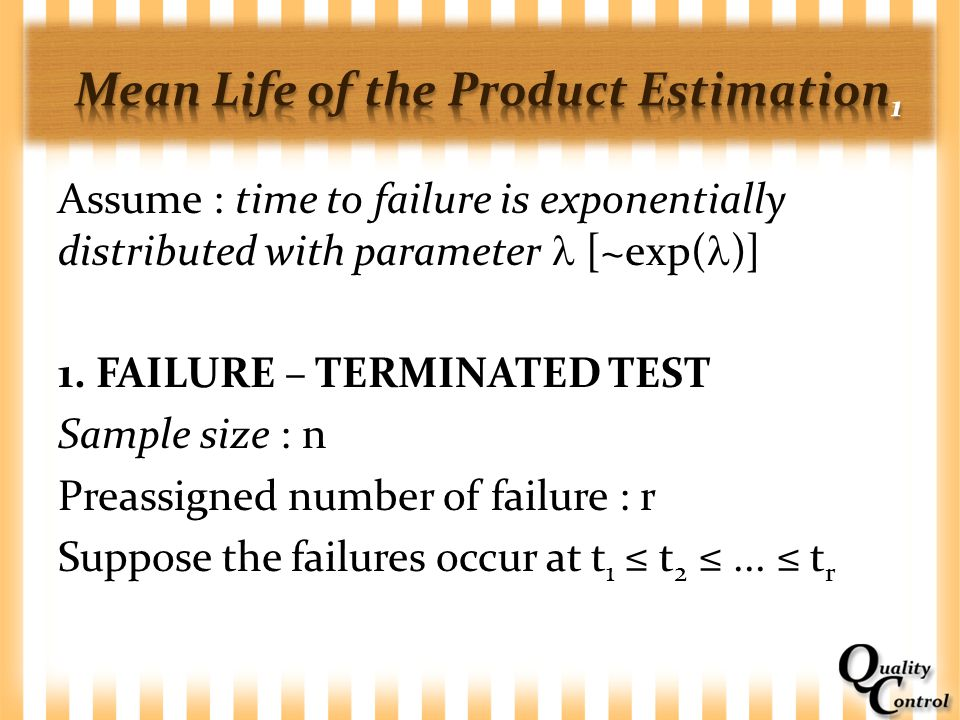 Mean Life of the Product Estimation1