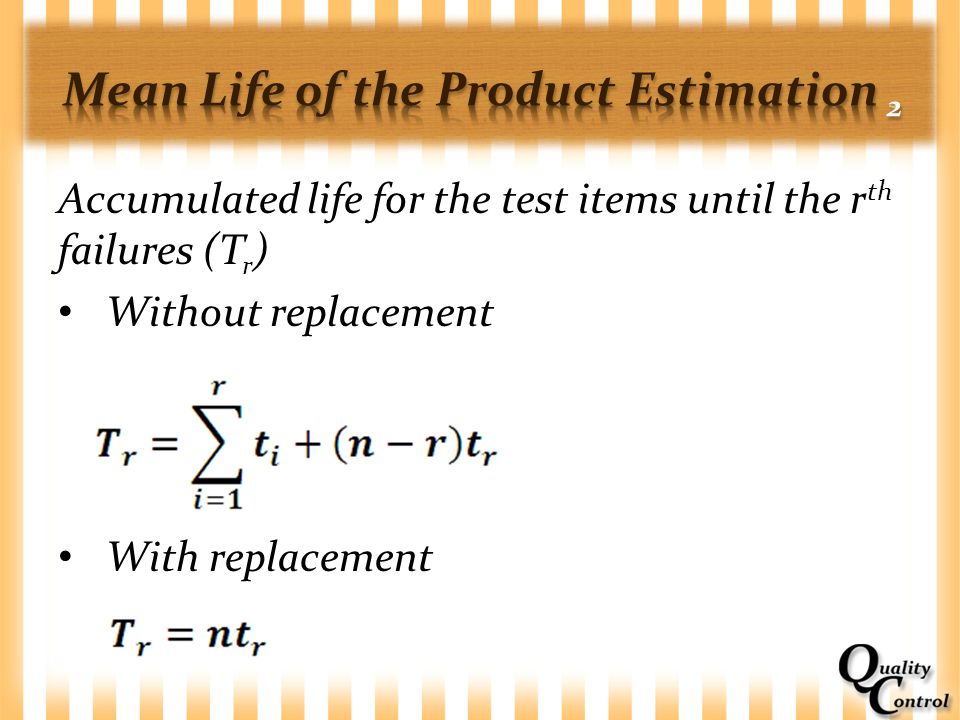 Mean Life of the Product Estimation 2